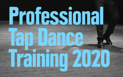 Professional Tap Dance Training 2020